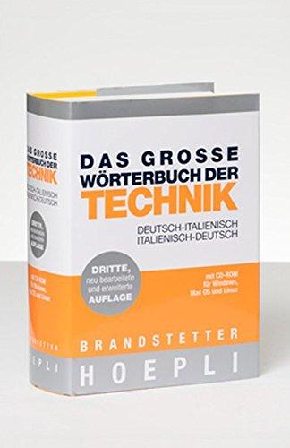 Das Große Wörterbuch der Technik  Deutsch-Italienisch/Italienisch-Deutsch mit CD-ROM: Grande Dizionario Tecnico Tedesco  Tedesco-Italiano/Italiano-Tedesco con CD-ROM
