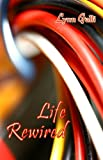 Life Rewired (Aspen Friends Book 3)