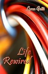 Life Rewired (Aspen Friends Book 3) (English Edition)