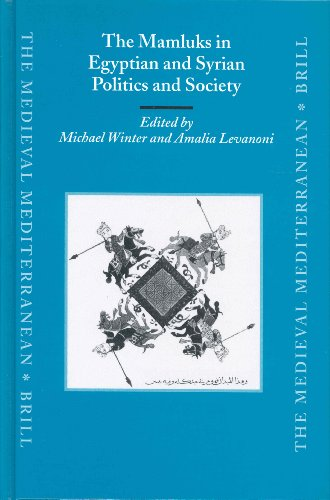 The Mamluks in Egyptian and Syrian Politics and Society