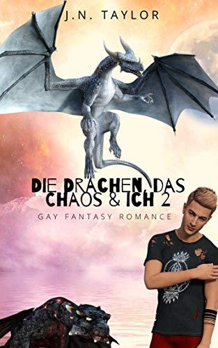 Die Drachen, das Chaos & ich 2