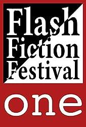Flash Fiction Festival One