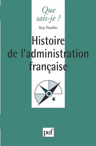 Histoire de l'administration française par Guy Thuillier, Jean Tulard, Que sais-je?
