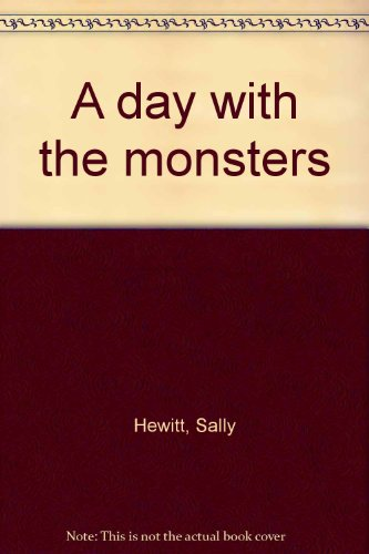 A day with the monsters.