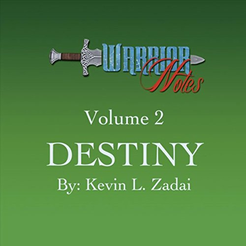 Warrior Notes, Vol. 2: Destiny
