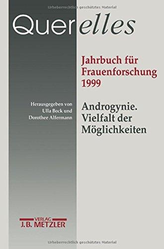 Querelles, Bd.4, Androgynie. Vielfalt der Möglichkeiten: Band 4. Androgynie: Vielfalt und Möglichkeiten.