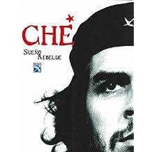 Che-Sueno Rebelde