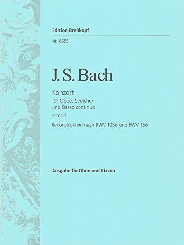 Oboenkonzert g-moll rekonstruiert nach BWV 156 und 1056 - Ausgabe für Oboe,Klavier (EB 6555)
