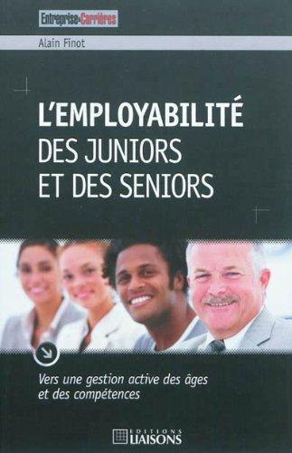 L'employabilité des juniors et des seniors