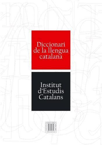 Diccionari de la Llengua Catalana: Diccionari IEC (Diccionaris)