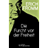 Die Furcht vor der Freiheit: Escape from Freedom