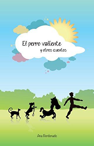 El perro valiente y otros cuentos