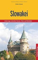 Slowakei: Unterwegs zwischen Donau, Tatra und Beskiden