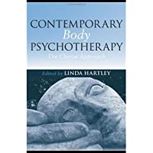 [(Contemporary Body Psychotherapy)] [Author: Linda Hartley] published on (December, 2008)