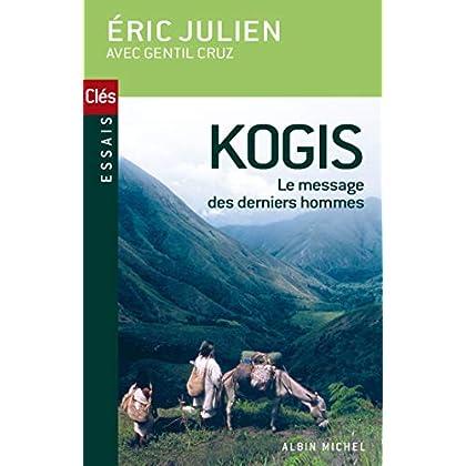 Kogis : Le message des derniers hommes