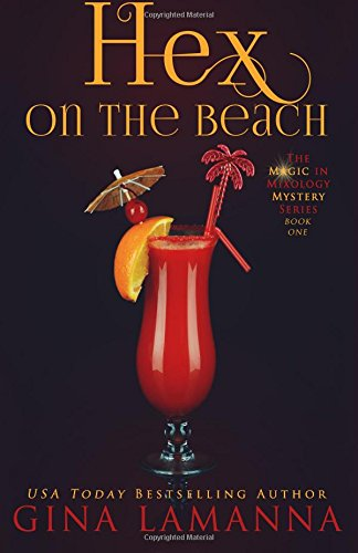 hex-on-the-beach-volume-1-the-magic-mixology-mystery-series