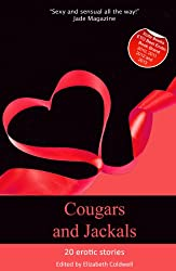 Cougars and Jackals - an Xcite Books collection of 20 erotic stories (Xcite Best-Selling Collections Book 15)