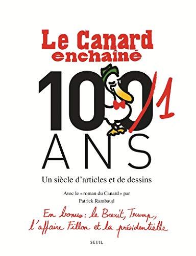 Le Canard enchaîné, 101 ans : Un siècle d'articles et de dessins por Collectif