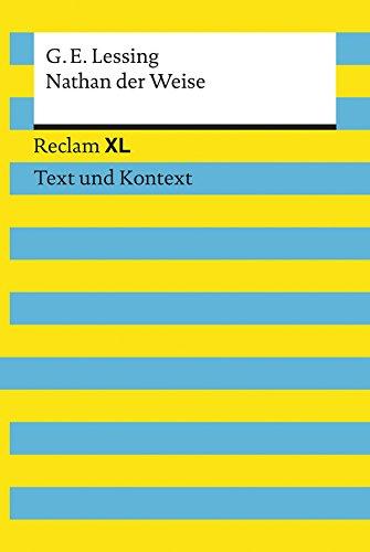 Nathan der Weise: Reclam XL – Text und Kontext