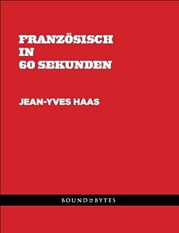 Französisch in 60 Sekunden (German Edition)