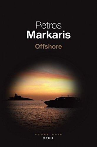 Offshore par Petros Markaris