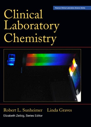 Clinical Laboratory Chemistry (Pearson Clinical Laboratory Science Series)