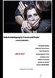"""""""SV-to-Go!"""": Selbstverteidigung für Frauen und Kinder - Kurzlehrgang -"""