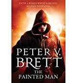 [(The Painted Man)] [ By (author) Peter V. Brett ] [January, 2013]