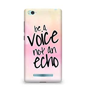 AMEZ be a voice not an echo Back Cover For Xiaomi Mi4i