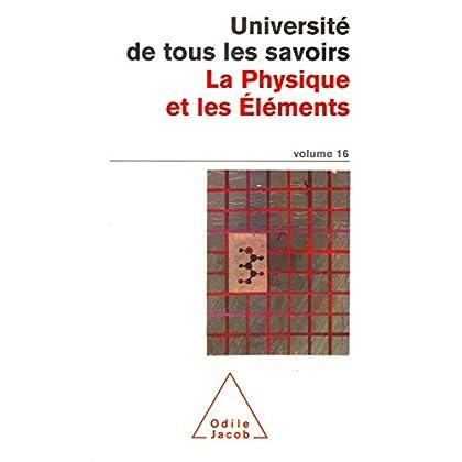 La Physique et les  Éléments: N°16 (POCHES UTLS t. 92)