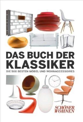 Schöner Wohnen - Das Buch der Klassiker Buch-Cover