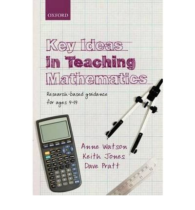 [ KEY IDEAS IN TEACHING MATHEMATICS RESEARCH-BASED GUIDANCE FOR AGES 9-19 BY PRATT, DAVE](AUTHOR)PAPERBACK