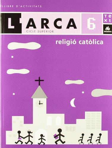 L'Arca Religió catòlica 6 activitats - 9788441212657