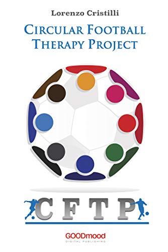 Circular Football Therapy Project (Italian Edition)