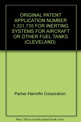 original-patent-application-number-1331735-for-inerting-systems-for-aircraft-or-other-fuel-tanks-cle