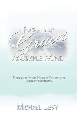 Paradise Graces A Simple Mind