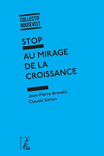 Stop au mirage de la croissance par Jean-Pierre Brovelli, Claude Simon