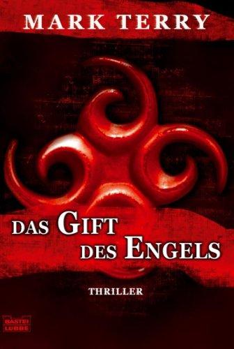 Das Gift des Engels: Thrilller (Devils Pitchfork)