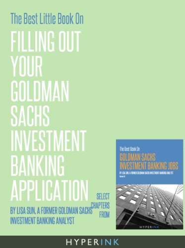 the-best-little-book-on-filling-out-your-goldman-sachs-investment-banking-application-english-editio