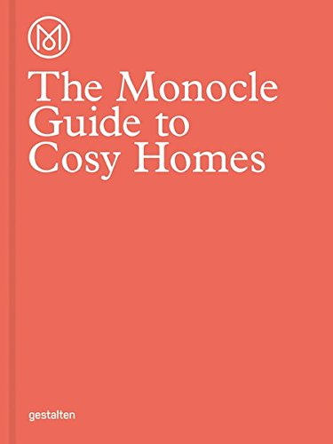 The Monocle Guide to Cosy Homes (Monocle Book Collection) (Kleine Farm Business Guide)