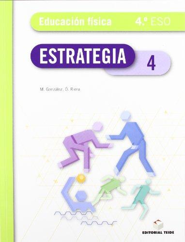 Estrategia. Educación física 4º ESO - 9788430788958