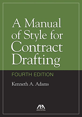 A Manual of Style for Contract Drafting (English Edition)