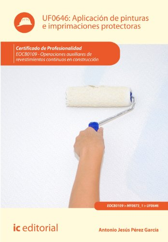 Aplicación de pinturas e imprimaciones protectoras por Antonio Jesús Pérez García