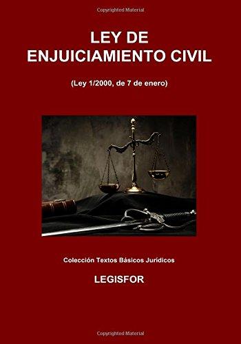 Ley de Enjuiciamiento Civil: 6.ª edición (2018). Colección Textos Básicos Jurídicos por Legisfor