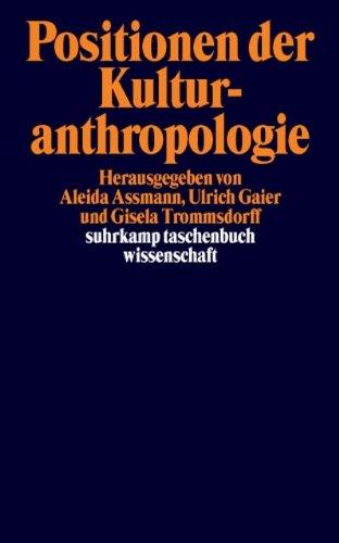 Positionen der Kulturanthropologie (suhrkamp taschenbuch wissenschaft)