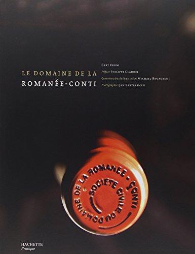 Le domaine de la Romanée-Conti par Gert Crum, Philippe Claudel