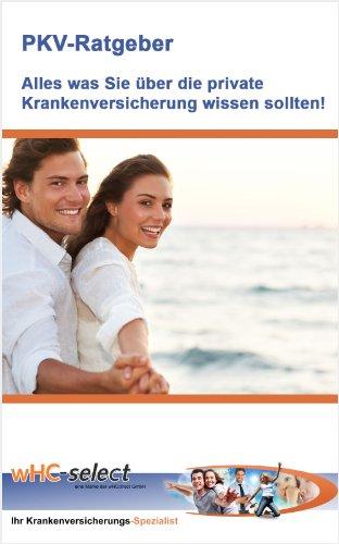 PKV-Ratgeber - Alles was Sie über die private Krankenversicherung wissen sollten!