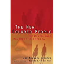 The New Colored People: The Mixed-Race Movement in America