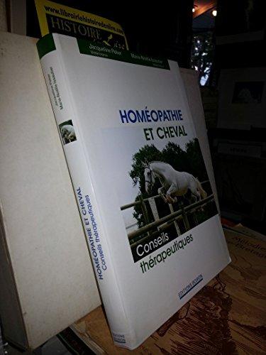 Homéopathie et cheval Conseils thérapeutiques Editions Boiron 2000