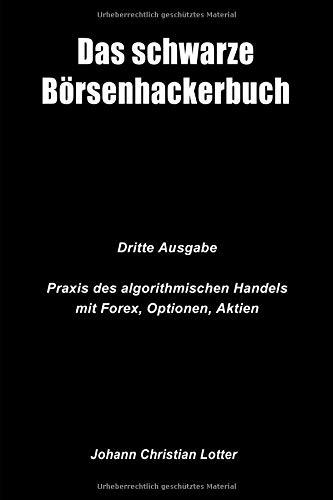 Das Börsenhackerbuch: Finanziell unabhängig durch algorithmische Handelssysteme